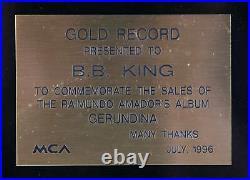B. B. King Gold Record Award Gerundina